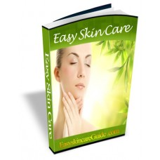 Easy Skin Care Guide - The Practical Guide to Skincare